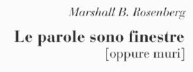 marshall-b-rosenberg-le-parole-sono-finestre-oppure-muri-libro-recensione
